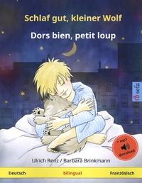 Ulrich Renz et Barbara Brinkmann - Dors bien, petit loup - Ein Bilderbuch in zwei Sprachen.