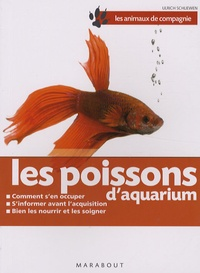 Ulrich Schliewen - Les poissons d'aquarium.