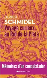 Accentsonline.fr Voyage curieux au Río de la Plata - Mémoires d'un conquistador Image