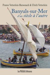 Banyuls-sur-Mer dun siècle à lautre.pdf