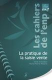 Ulrik Schreiber et Marie-Pierre Mourre - La pratique de la saisie-vente.