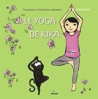 Le yoga de Kika - Ulrika Dezé |