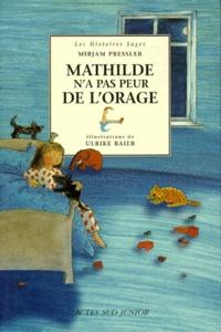 Ulrike Baier et Myriam Pressler - Mathilde n'a pas peur de l'orage.