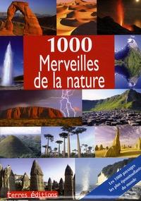 Ulrike Schöber - 1000 Merveilles de la nature.