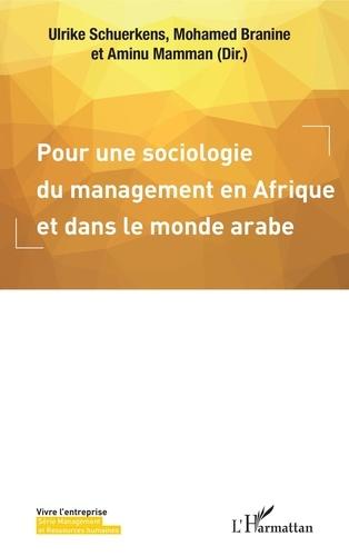 Pour une sociologie du management en Afrique et dans le monde arabe