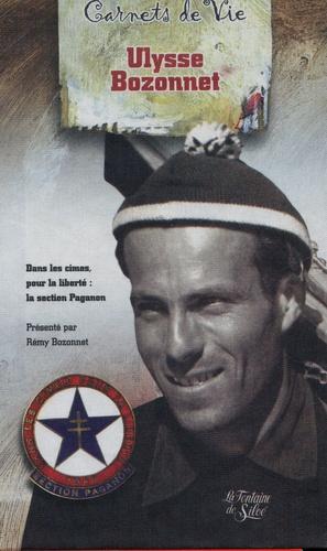 Ulysse Bozonnet - Section Paganon - Dans les cimes pour la liberté : l'esprit de résistance, de fraternité et de compétition.