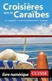 Ulysse - Croisières dans les Caraïbes.