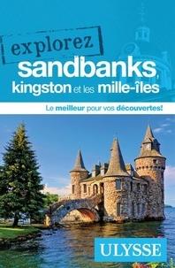 Ulysse - Explorez Sandbanks, Kingston et les Mille-îles.
