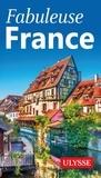 Ulysse - Fabuleuse France.