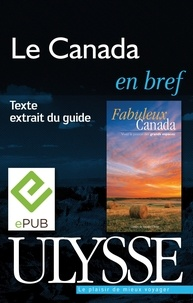 Ulysse - Fabuleux Canada - Le Canada en bref.