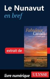 Ulysse - Fabuleux Canada - Le Nunavut en bref.
