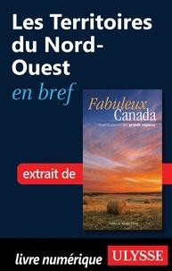 Ulysse - Fabuleux Canada - Les territoires du Nord-Ouest en bref.