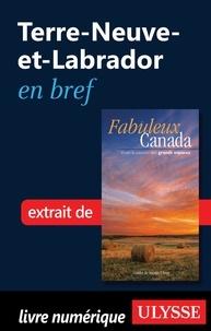 Ulysse - Fabuleux Canada - Terre-Neuve-et-Labrador en bref.