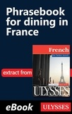 Ulysse - French for better travel - Phrasebook for Dining in France.