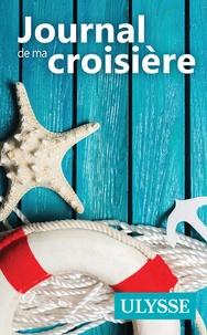 Ulysse - Journal de ma croisière.