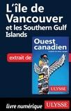 Ulysse - L'île de Vancouver et les Southern Gulf Islands.