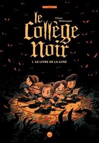 Deedr.fr Le collège noir Tome 1 Image