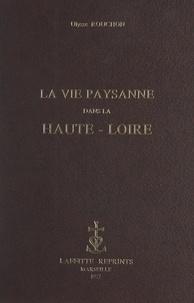 Ulysse Rouchon - La vie paysanne dans la Haute-Loire.