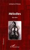 Umberto d' Aloise - Mélodies - Nouvelles.
