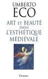 Umberto Eco - Art et beauté dans l'esthétique médiévale.