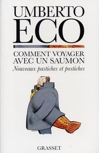 Umberto Eco - Comment voyager avec un saumon.
