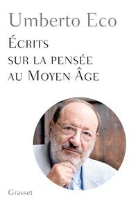 Umberto Eco - Ecrits sur la pensée au Moyen Age.