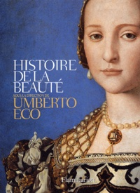 Umberto Eco - Histoire de la beauté.