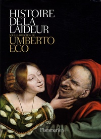 Umberto Eco - Histoire de la laideur.