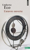 Umberto Eco - L'oeuvre ouverte.