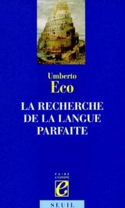 Umberto Eco - La recherche de la langue parfaite dans la culture européenne.