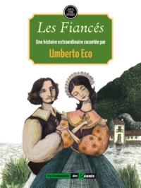 Umberto Eco - Les fiancés.