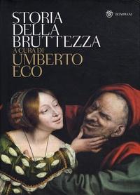 Umberto Eco - Storia della bruttezza.