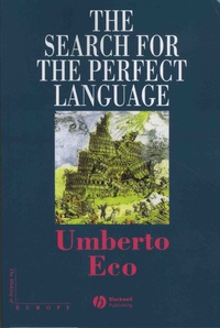 Umberto Eco - The Search for the Perfect Language.