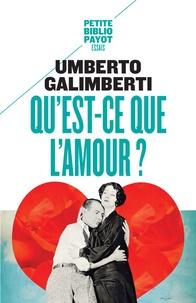 Umberto Galimberti - Qu'est-ce que l'amour ?.
