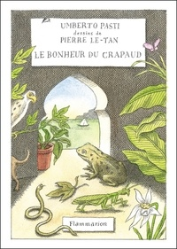 Umberto Pasti - Le bonheur du crapaud.