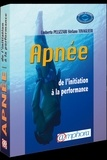 Umberto Pelizzari et Stefano Tovaglieri - Apnée - De l'initiation à la performance.