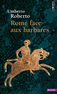 Rhonealpesinfo.fr Rome face aux barbares - Une histoire des sacs de la Ville Image