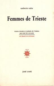 Umberto Saba - Femmes de Trieste.