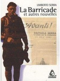 Umberto Serra - La Barricade et autres nouvelles.