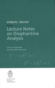 Umberto Zannier - Lecture Notes on Diophantine Analysis.