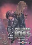 Umetarô Saitani - We Need Kiss Tome 2 : .