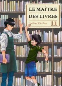 Umiharu Shinohara - Le Maître des livres Tome 11 : .