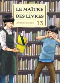 Umiharu Shinohara - Le Maître des livres Tome 13 : .