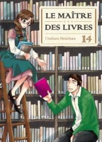 Umiharu Shinohara - Le Maître des livres Tome 14 : .