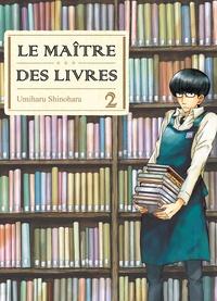 Umiharu Shinohara - Le Maître des livres Tome 2 : .