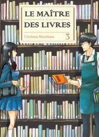 Umiharu Shinohara - Le Maître des livres Tome 3 : .