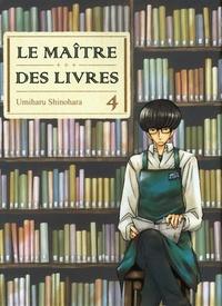 Umiharu Shinohara - Le Maître des livres Tome 4 : .