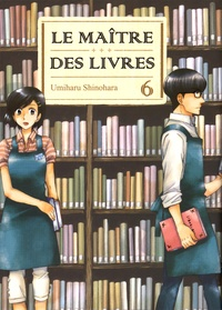 Umiharu Shinohara - Le Maître des livres Tome 6 : .