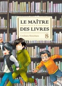 Umiharu Shinohara - Le Maître des livres Tome 8 : .