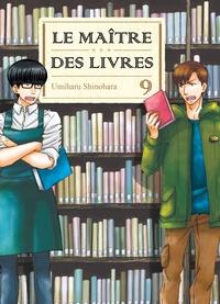 Umiharu Shinohara - Le Maître des livres Tome 9 : .